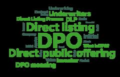 Прямое публичное размещение акций или прямой листинг (DPO) - что это такое?